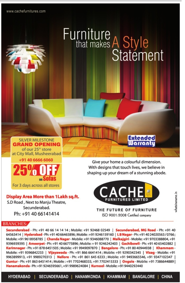 Superbe Cache Furniture Presents 25% Off On All Sofas In Celebration Of  Inauguration Of 25th Store At Hyderabad Across All The Stores.. Give Your  Home A Clourful ...
